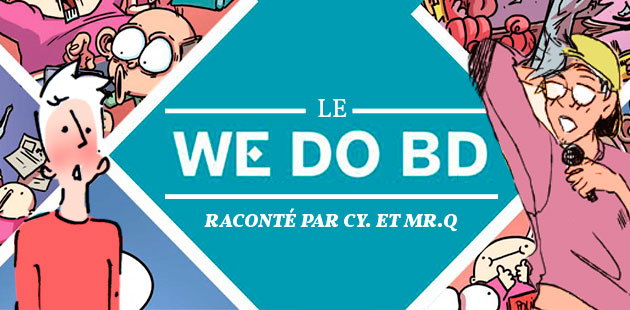 Le We Do BD 2015 raconté par Mr.Q et Cy.