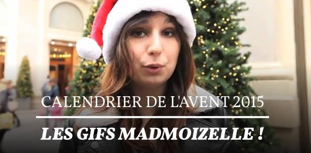 Calendrier de l'Avent 2015 — Les gifs madmoiZelle !