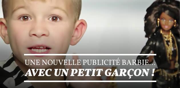 Une nouvelle publicité Barbie… avec un petit garçon !