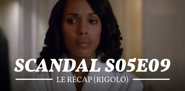 big-recap-scandal-s05e09