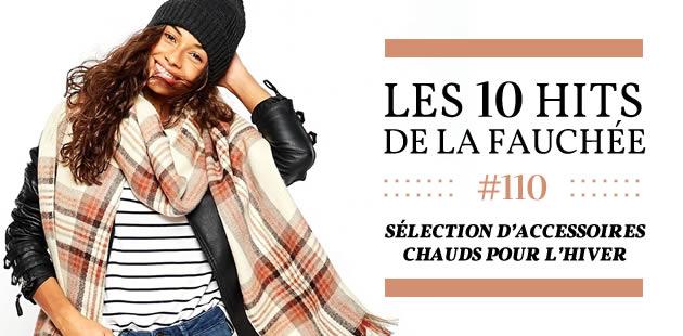 Sélection d'accessoires chauds pour l'hiver 2015 — Les 10 Hits de la Fauchée #166
