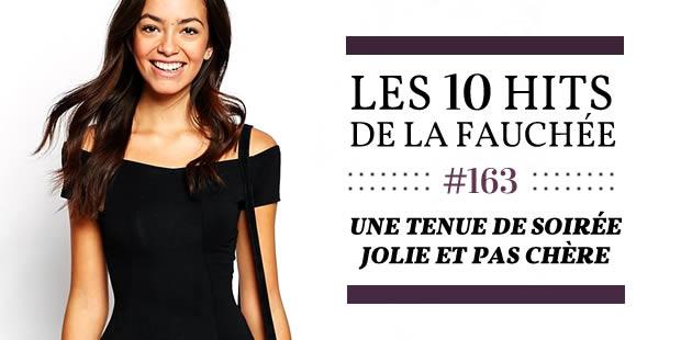 Une tenue de soirée jolie et pas chère — Les 10 Hits de la Fauchée #163