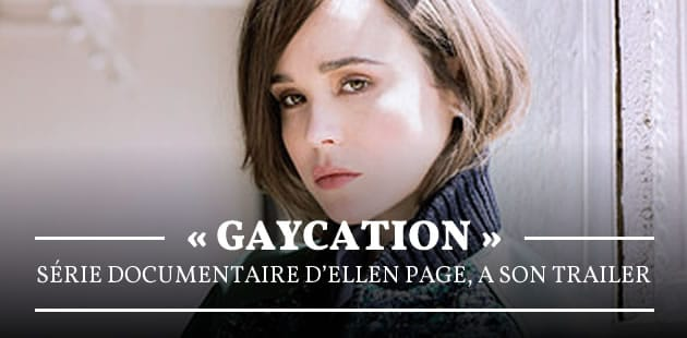 big-gaycation-serie-documentaire-ellen-page