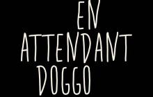 Concours — 20 exemplaires d'«En attendant Doggo» à gagner!