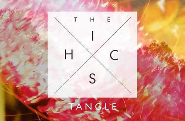 The Hics, « Tangle » — Le Beat de la Week #155