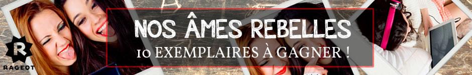 940-nos-ames-rebelles-concours-3
