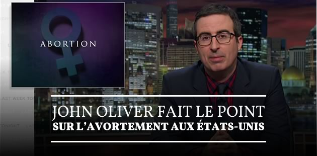 big-avortement-etats-unis-john-oliver