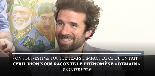 big-demain-film-cyril-dion-interview