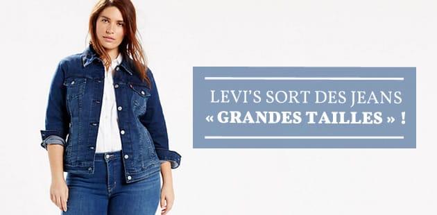 Levi's sort des jeans « grandes tailles » !