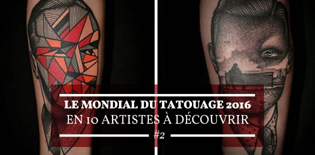 Le Mondial du Tatouage 2016 en 10 artistes à découvrir #2