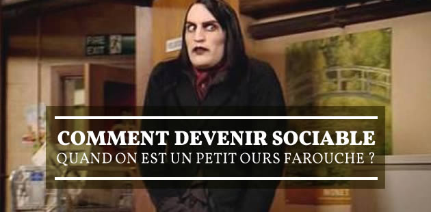 big-comment-devenir-sociable