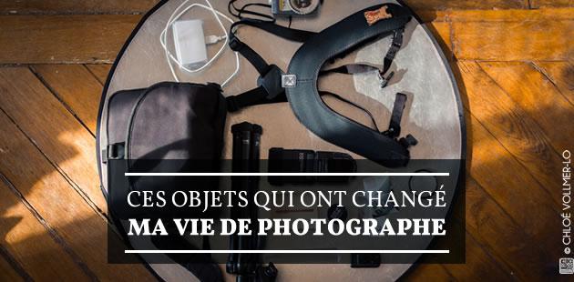 Ces objets qui ont changé ma vie de photographe
