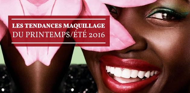 big-tendances-maquillage-printemps-ete-2016