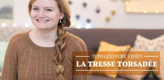 Tuto Coiffure vidéo — La tresse torsadée