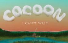 Cocoon est de retour avec «I Can't Wait»