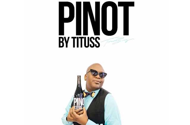 Tituss Burgess (« Unbreakable Kimmy Schmidt ») lance son propre Pinot Noir !