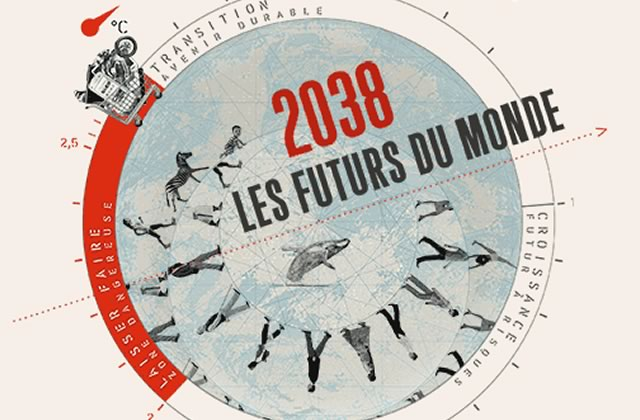 L'inspirant projet «2038, les futurs du monde» décrypte l'avenir de la planète