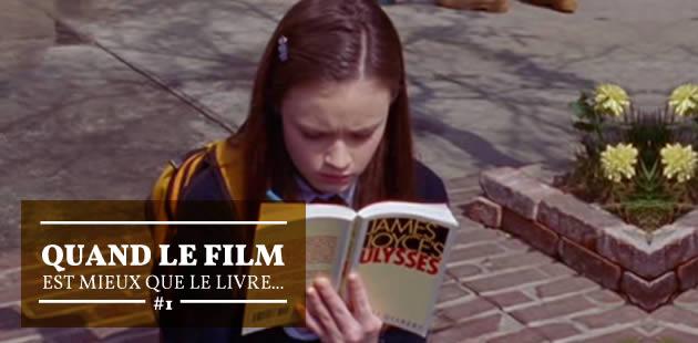 Quand le film est mieux que le livre… #1