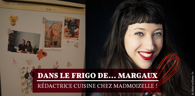 Dans le frigo de… Margaux, rédactrice cuisine chez madmoiZelle!