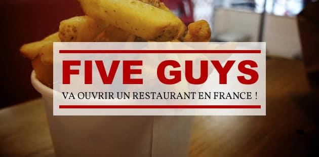 Five Guys débarque en France aujourd'hui !