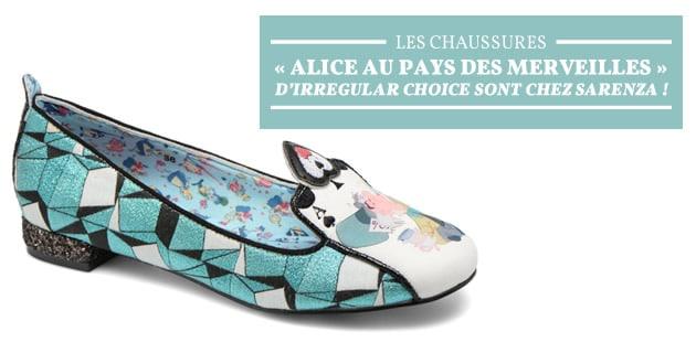 Les chaussures «Alice au pays des Merveilles» d'Irregular Choice sont chez Sarenza!