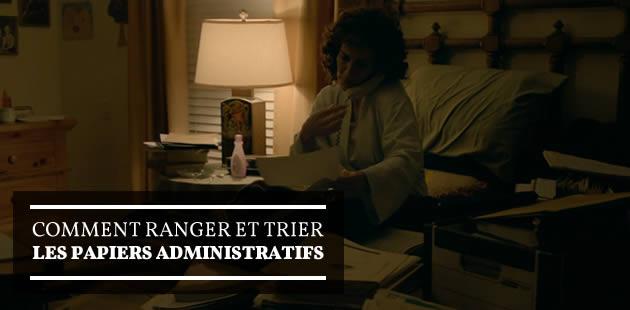 Comment trier et ranger les papiers administratifs