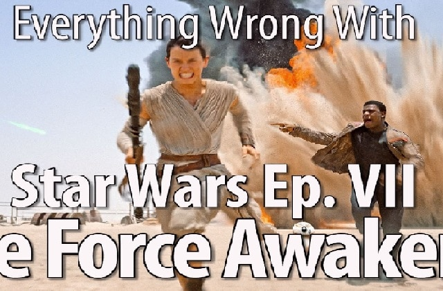 Tout ce qui ne va pas dans « Star Wars 7 : Le Réveil de la Force »