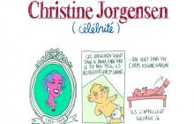 Christine Jorgensen, célébrité… malgré elle—Les Culottées, par Pénélope Bagieu