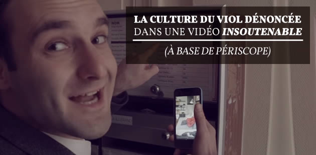 big-culture-du-viol-periscope-video