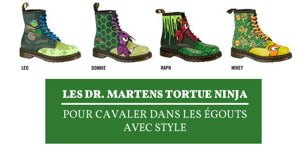 Les Dr. Martens Tortue Ninja, pour cavaler dans les égouts avec style