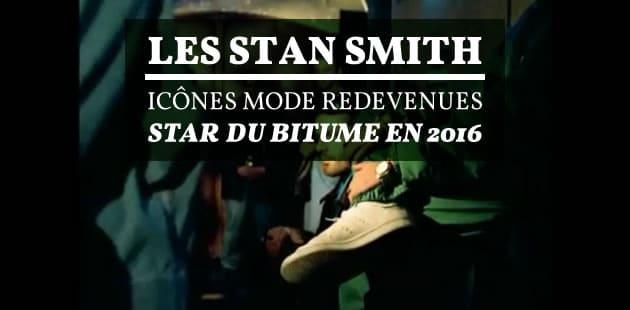Les Stan Smith, icônes mode redevenues stars du bitume en 2016