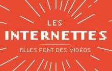 Soutenez les Internettes, qui conjugue YouTube au féminin !