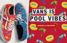Vans sort sa collection « Pool Vibes », qui sent bon l'été !