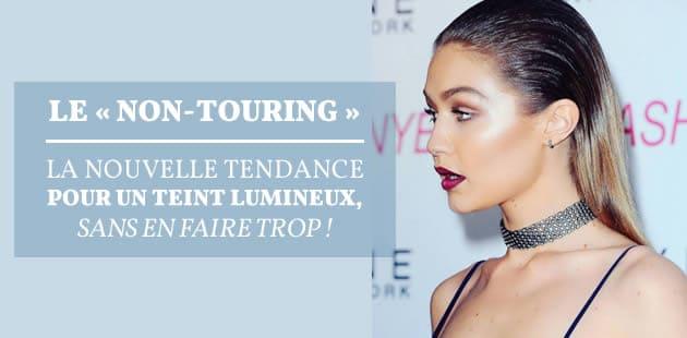 Le « non-touring», la nouvelle tendance pour un teint lumineux sans en faire trop!