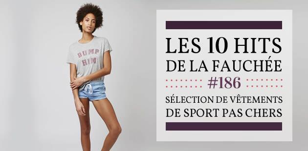 Sélections de vêtements de sport pas chers—Les 10 Hits de la Fauchée #186