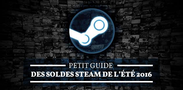Les soldes Steam de l'été 2016 ont commencéavec plein de jeux à bas prix!