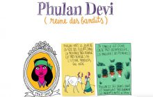 Phulan Devi, rebelle en colère et martyre héroïque — Les Culottées, par Pénélope Bagieu