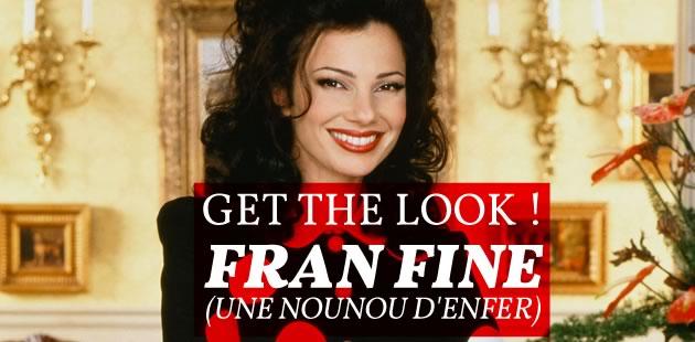 Get The Look—Fran Fine («Une nounou d'enfer»)