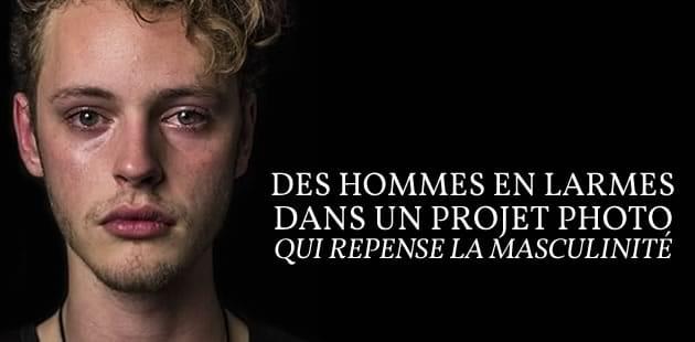 Des hommes en larmes dans un projet photo qui repense la masculinité