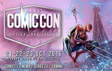 Le Comic Con Paris 2016 approche et son programme se précise !