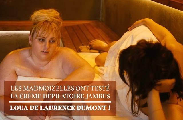 Crème dépilatoire jambes Loua de Laurence Dumont, le test des madmoiZelles