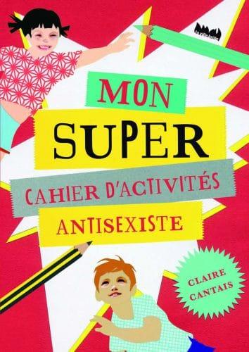 mon-super-cahier-activites-antisexiste