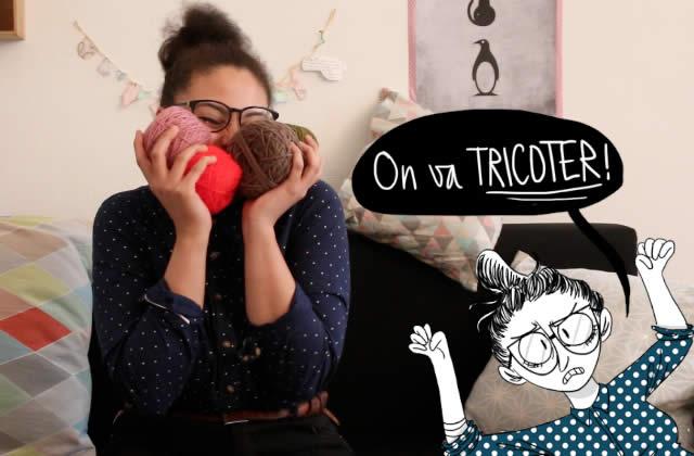 Les bases du tricot en vidéo, avec Aliénor et sa bonne humeur contagieuse