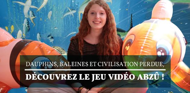 Dauphins, baleines et civilisation perdue, découvrez le jeu vidéo Abzû!