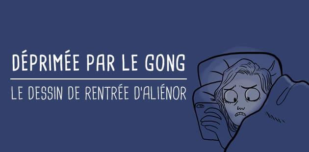 Déprimée par le gong — Le dessin (de rentrée) d'Aliénor