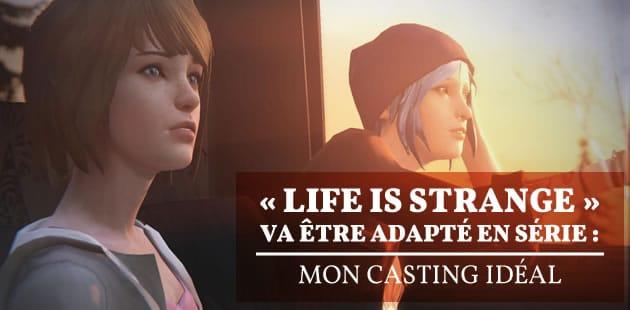 «Life is Strange» va être adapté en série: mon casting idéal