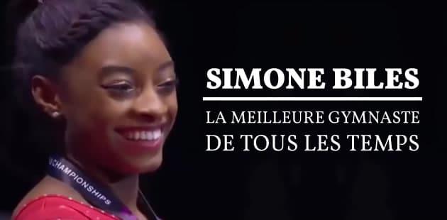 Simone Biles, la meilleure gymnaste de tous les temps