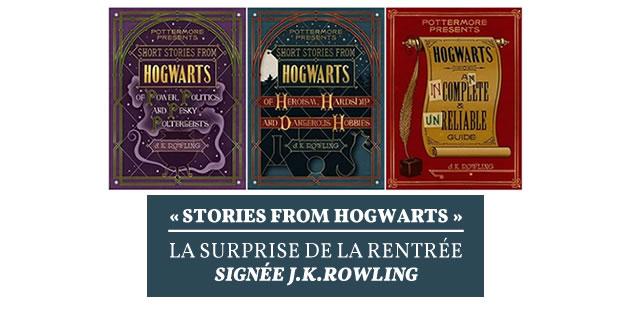 «Stories from Hogwarts», la surprise de la rentrée signée J. K. Rowling