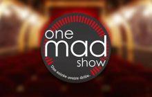 Le One Mad Show #9, le 19 septembre à 20h et à 22h à la Nouvelle Seine!