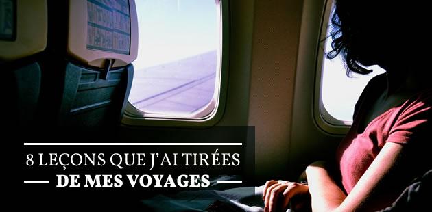 8 leçons que j'ai tirées de mes voyages